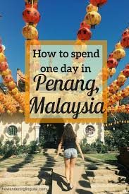What to do in penang malaysia